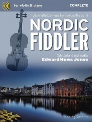 Nordic Fiddler: Complete: Violin Piano & Cd (huws Jones)