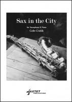 Sax In The City: Saxophone & Piano Eb Or Bb Sax  (Colin Crabb) (Saxtet)