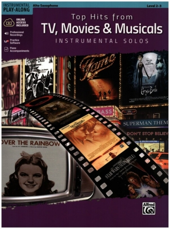 Top Hits From TV, Movies & Musicals Instrumental Solos For Alto Sax Book & Cd