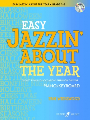 Easy Jazzin' About The Year: Piano Book And CD (wedgwood)