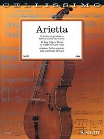 Cellissimo: Arietta: 40 Easy Original Pieces  For Cello & Piano (Schott)