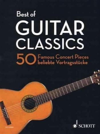 Best Of Guitar Classics: 50 Famous Concert Pieces (Schott)