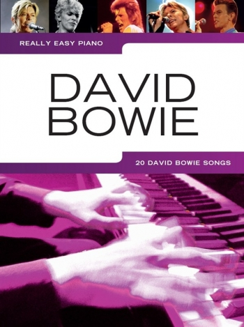Really Easy Piano: David Bowie: Piano Solo