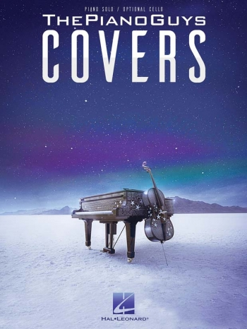 The Piano Guys: Covers: Piano And Cello Arrangements