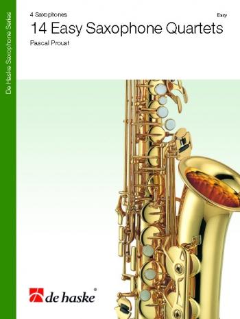 14 Easy Saxophone Quartets: Easy 4 Equal Saxophones: Score & Parts