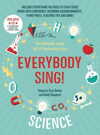 Everybody Sing Science! 7-11 Years Vocal: Music Edition Book & CD  (A & C Black)