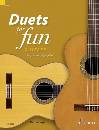 Duets For Fun: Guitars Easy Pieces To Play Together (Schott)