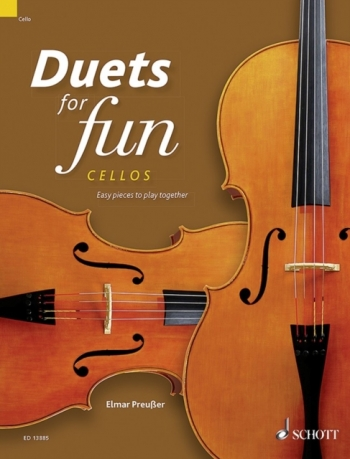 Duets For Fun: Cello Easy Pieces To Play Together (Schott)