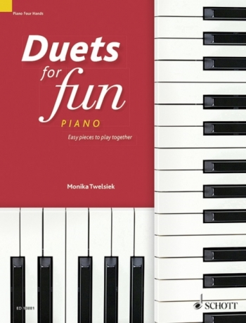 Duets For Fun: Piano Easy Pieces To Play Together (Schott)