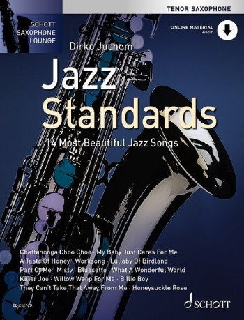 Schott Saxophone Lounge: Jazz Standards Tenor Saxophone: Book And Cd