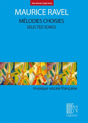Melodies Choisies: Selected Songs High Voice And Piano (Durand)