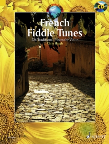 French Fiddle Tunes: 227 Traditional Pieces: Violin: Book & Cd  (Schott)