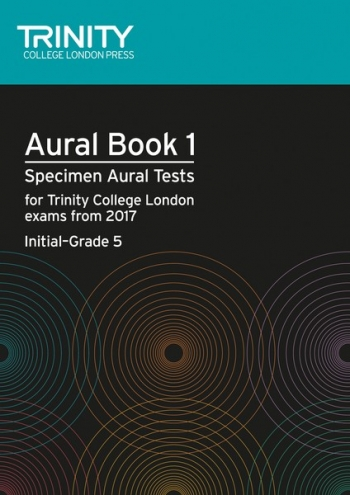Trinity Aural Tests Book 1 From 2017 (Initial–Grade 5) Volume 1 Book & CD