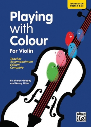 Playing With Colour For Violin Getting Started Teacher Editon 1 2 & 3
