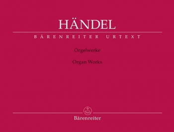 Organ Works Complete (Urtext) (Barenreiter)