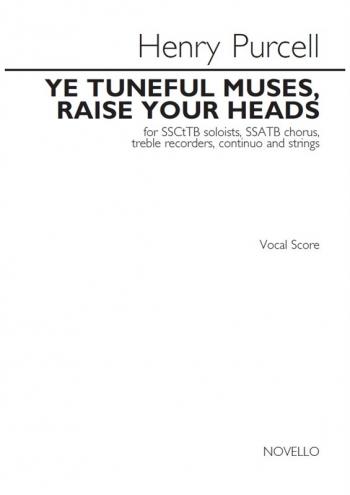 Ye Tuneful Muses, Raise Your Heads: Vocal Score (Novello)
