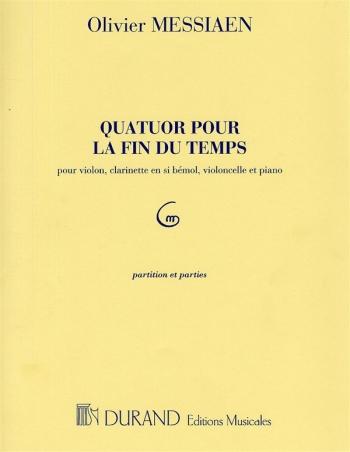 Quatuor Pour La Fin Du Temps: Violin, Clarinet, Cello, Piano (Durand)