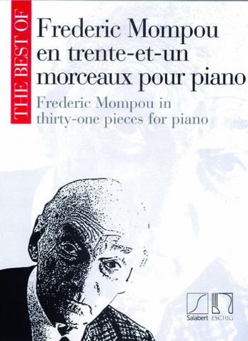 The Best of Frederic Mompou: Piano (Salabert)