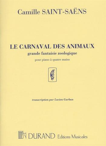 Le Carnaval des Animaux: Piano, 4 Hands (Durand)