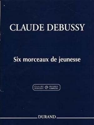 Six Morceaux De Jeunesse Pour Piano: Piano (Durand)