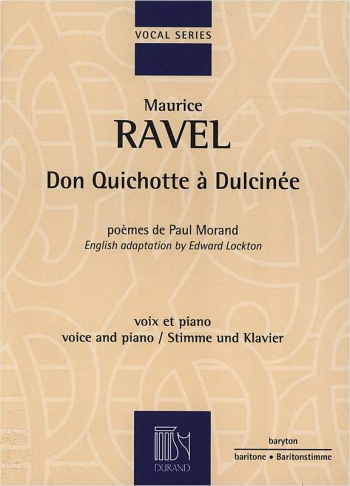 Don Quichotte … Dulcinée: Baritone Voice and Piano (Durand)