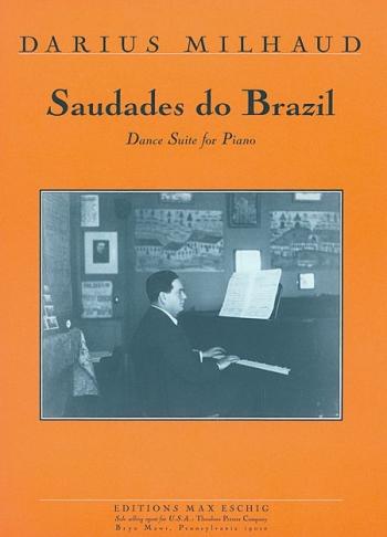 Saudades do Brasil Opus 67: Piano (Eschig)