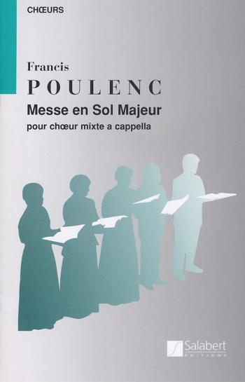 Messe en Sol Majeur: SATB a Cappella: (Salabert)