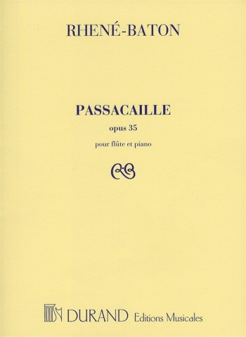 Passacaille Opus 35: Flute and Piano: (Durand)