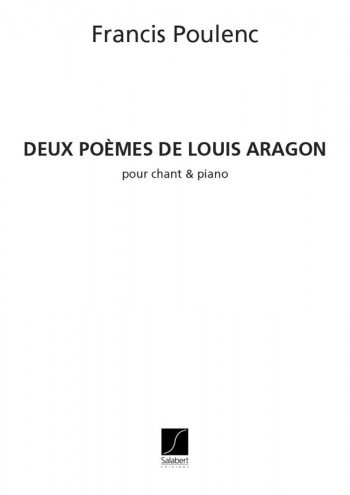 Deux Poemes De Louis Aragon: Vocal and Piano: (Salabert)