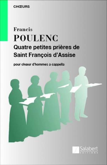Quatre Petites Prieres De Saint Francois D'Assise: TTBB a Cappella: (Salabert)