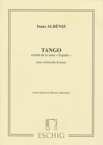 Tango Extrait De La Suite Espana : Violoncello or 2 Violoncelli and Piano (Eschig)