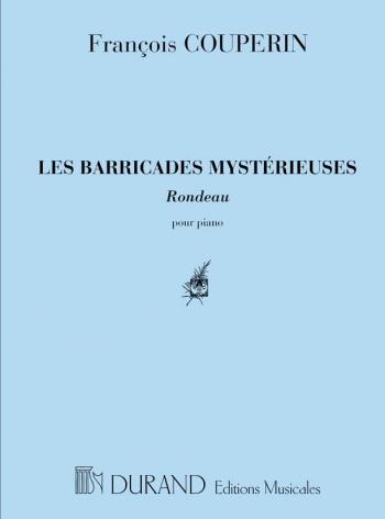 Les Barricades Mystérieuses: Piano : (Durand)