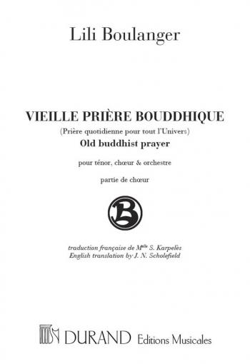 Vieille Priere Bouddhique, Pour Tenor, Choeur Et: Choir: (Durand)