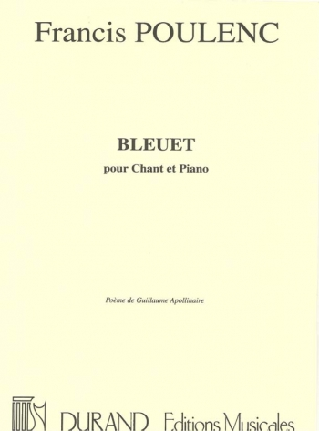 Bleuet: Vocal and Piano: (Durand)