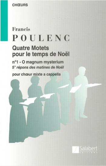 O magnum Mysterium (from Quatre Motets): SATB a Cappella: (Salabert)