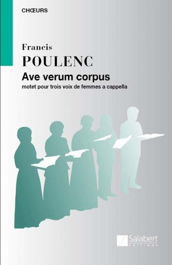 Ave Verum Corpus: Vocal SSA: (Salabert)