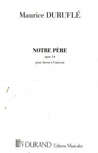 Notre Pere Op 14 Choeur Unisson: (Durand)