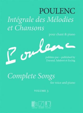 Intégrale des Melodies et Chansons Volume 3: High Voice and Piano: (Salabert)