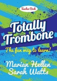 Totally Trombone - Teachers Book & CD (Heller & Watts) (Mayhew)