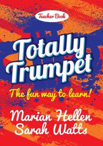 Totally Trumpet - Teachers Book & CD (Hellen & Watts) (Mayhew)