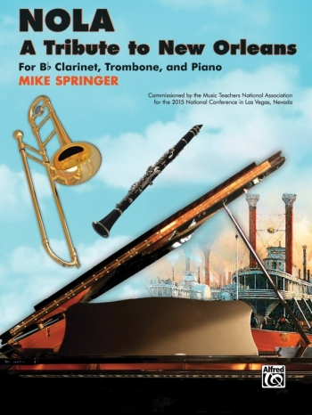 Nola: Tribute to New Orleans: Clarinet, Trombone and Piano (Alfred)