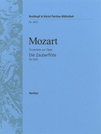 Zauberflöte KV 620. Ouvertüre: Orchestra Score only (Breitkopf)