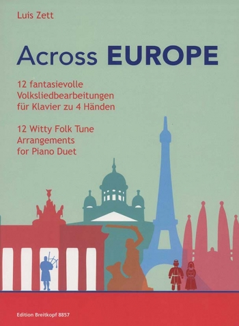 Across Europe: Piano, 4 Hands: (Breitkopf)