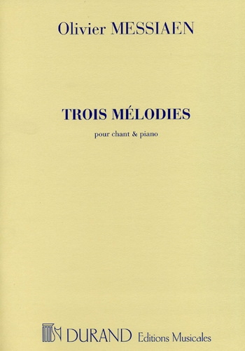 Trois Mélodies: High Voice and Piano (Durand)