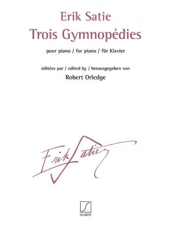 Trois Gymnopédies: Piano: (Salabert)