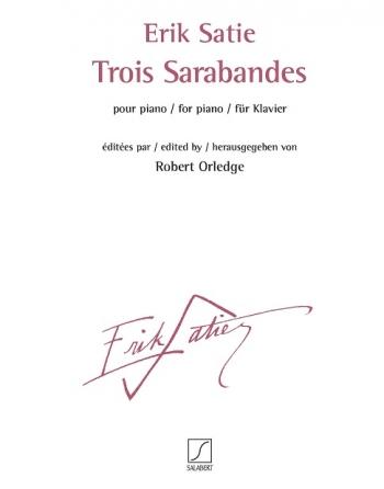 Trois Sarabandes: Piano: (Salabert)