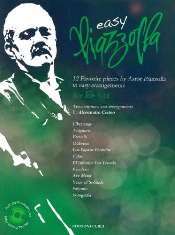Easy Piazzolla - E Flat Sax: Alo Saxophone  + CD: (Alessandro Cerino )