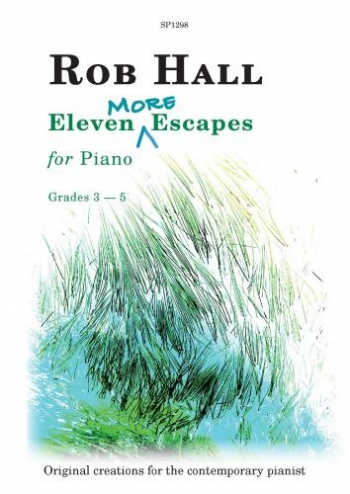 Eleven More Escapes for Piano: Piano