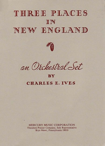 Ives: Three Places In New England: Orchestral Score