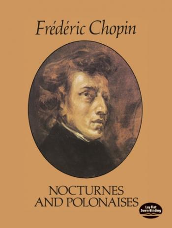 Nocturnes And Polonaises: Piano Solo (Dover)